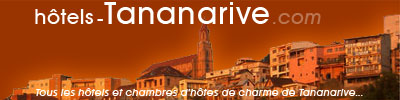 Hôtels Tananarive